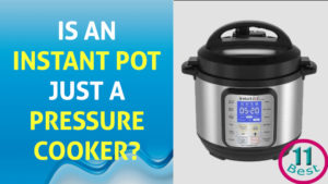 Is An Instant Pot Just a Pressure Cooker
