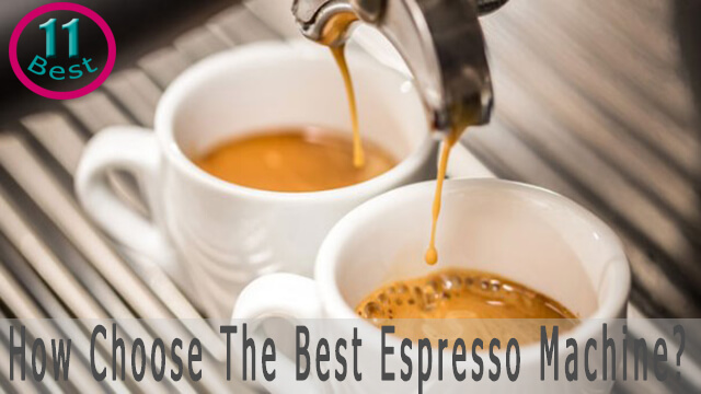 How Choose Best Expresso Coffee Maker